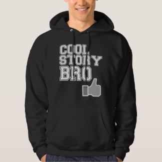 cool story bro tell it again sweatshirt hoodie