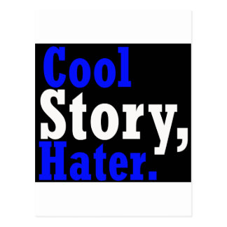 Cool Story Hater -- T-Shirt Postcard