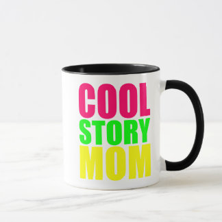 COOL STORY MOM MUG
