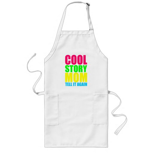 COOL STORY MOM TELL IT AGAIN APRONS