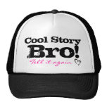 Cool story pink hats