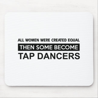 Cool Tap Dancing designs Mouse Pads