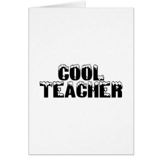 Cool Teacher Greeting Card