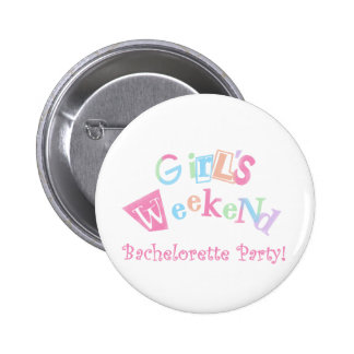 Cool Text Girls Weekend Bachelorette Party Pinback Button