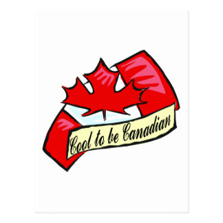 Cool To Be Canadian Postcard
