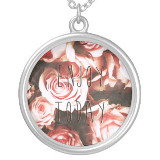 "Cool vintage roses ""Enjoy Today"" Silver Plated Necklace"