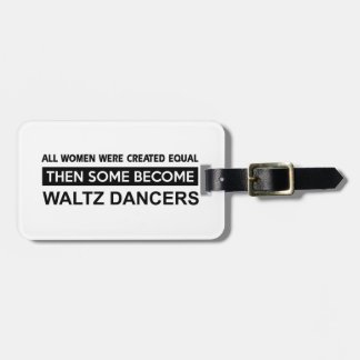 Cool Waltz dancer designs Tags For Bags