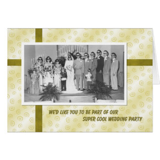 Cool Wedding Party Invite Greeting Card