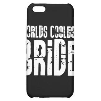 Cool Weddings Bridal Showers Worlds Coolest Bride Case For iPhone 5C