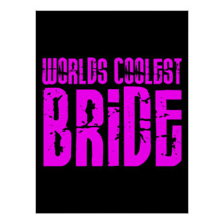 Cool Weddings Brides Pink Worlds Coolest Bride Print