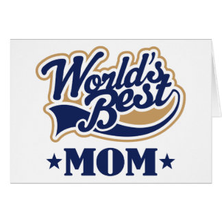 Cool World's Best Mom Gift Greeting Cards