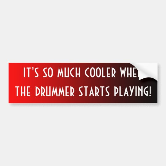 Cooler Drummer Bumper Sticker