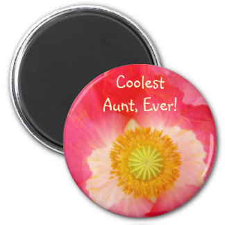 Coolest Aunt Ever! magnet gifts Pink Red Poppy