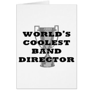 Coolest Band Director Card