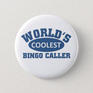 Coolest Bingo Caller 6 Cm Round Badge