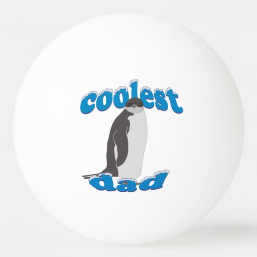 Coolest Dad Penguin Ping-Pong Ball