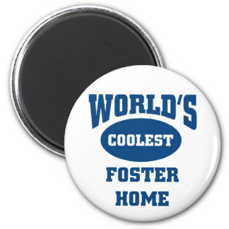 Coolest Foster Home 6 Cm Round Magnet