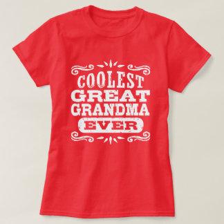 Coolest Great Grandma Ever T-Shirt