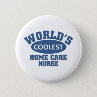 coolest Home Care Nurse 6 Cm Round Badge