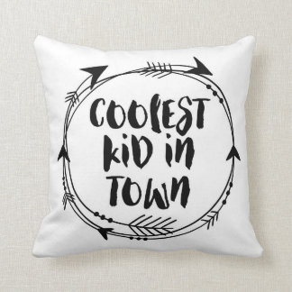 Coolest Kid in town black and white pillow