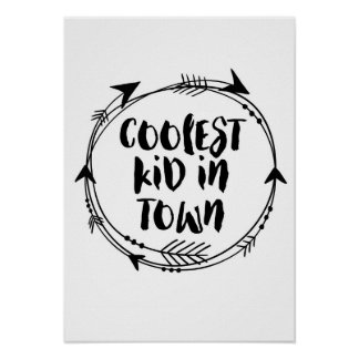 Coolest Kid in town print black and white decor