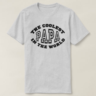 Coolest Papa T-Shirt