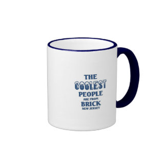 Coolest people are from Brick New Jersey Ringer Mug