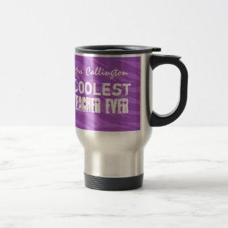 Coolest Teacher Ever Travel Mug Gift for Teachers