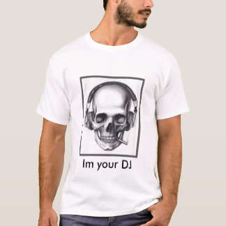 coolskull, Im your DJ T-Shirt