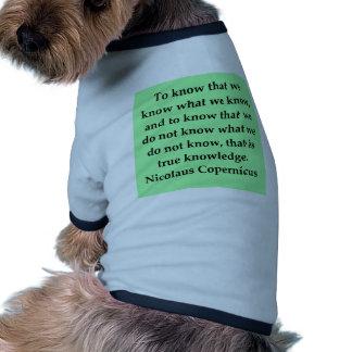 copernicus quote pet t-shirt