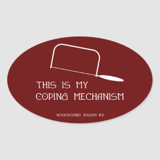 Coping Mechanism Oval Sticker