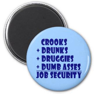 COPS job security Magnet
