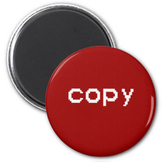 Copy and Paste T-shirts Magnets