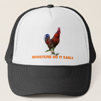 Copy of Project61, ROOSTERS DO IT EARLY Trucker Hat