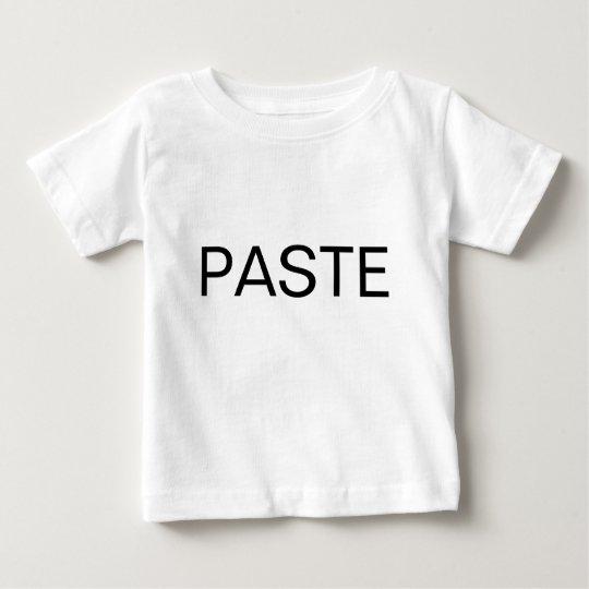 COPY & PASTE BABY T-Shirt