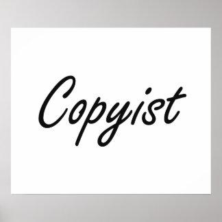 Copyist Artistic Job Design Poster