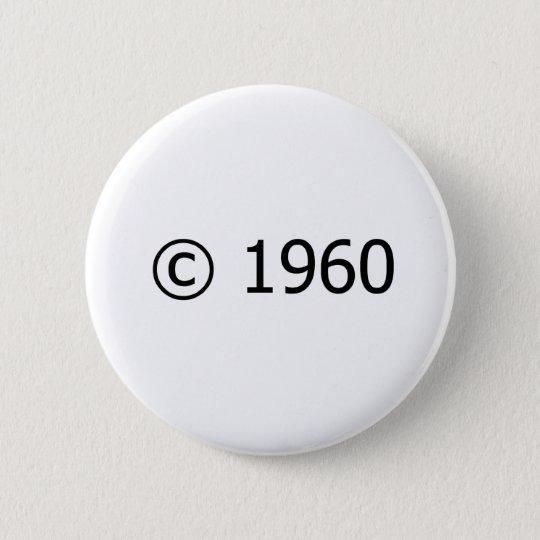 Copyright 1960 6 cm round badge