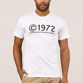 Copyright 1972 Birthday T-Shirt