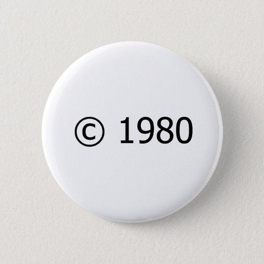 Copyright 1980 6 cm round badge