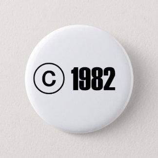 Copyright 1982 6 cm round badge