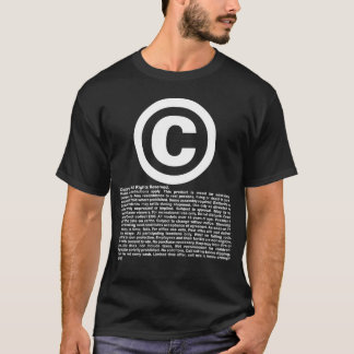 Copyright - All rights reserved and disclaimers. T-Shirt