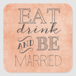 Coral Eat Drink and Be Married Sticker