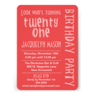 Coral Look Who s Turning 21 Birthday Invitation