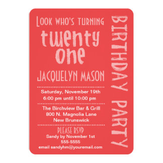 Coral Look Who's Turning 21 Birthday Invitation