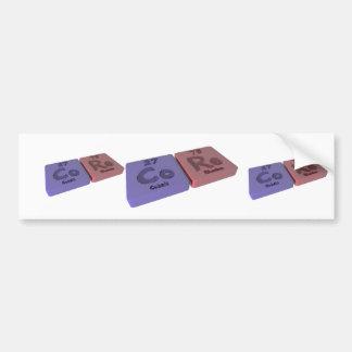 Core as Co cobalt and Re Rhenium Bumper Sticker
