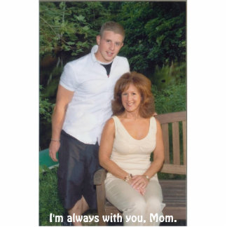 Corey Mom I m always with you Mom Photo Cutouts