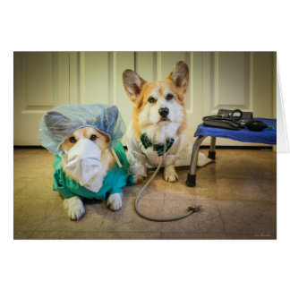 Corgi Dr and nurse Surgery is Over. Fast Recovery Card