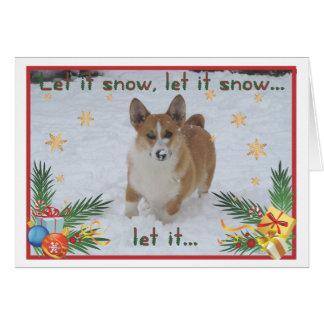 "Corgi ""Let it snow "" Christmas Card"
