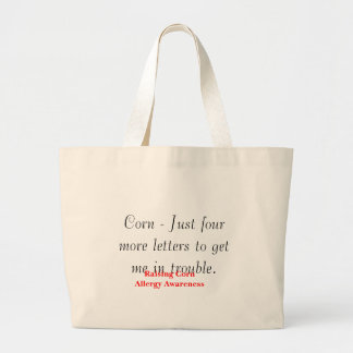 Corn - Just four more letters Large Tote Bag