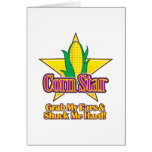 Corn Star – Grab my ears and shuck me hard Greeting Cards